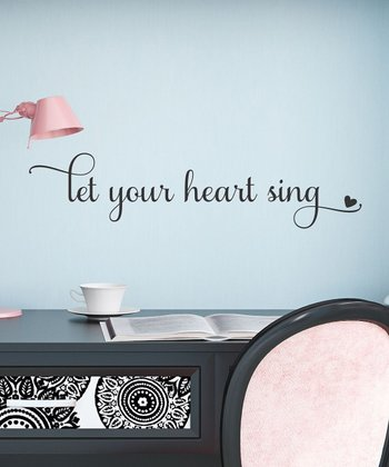 'Let Your Heart Sing' Wall Decal