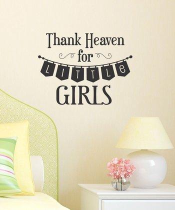 Black 'Thank Heaven for Little Girls' Wall Decal