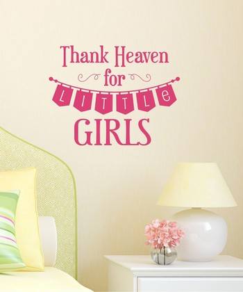 Pink 'Thank Heaven for Little Girls' Wall Decal