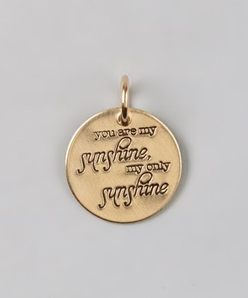Gold 'You Are My Sunshine' Charm