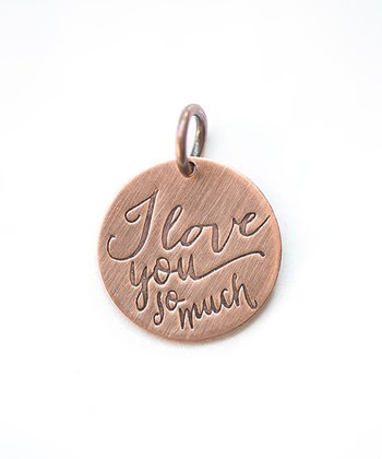 Copper Expressions 'I Love You So Much' Charm