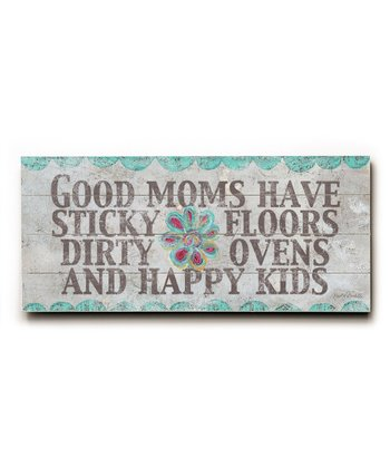'Good Moms Have Sticky Floors' Wall Art