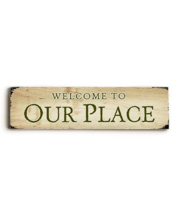 'Welcome to Our Place' Wall Art