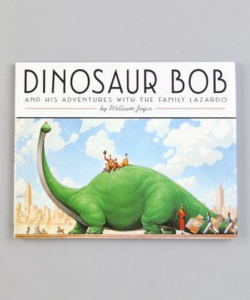 Dinosaur Bob and His Adventures with the Family Lazardo Hardcover