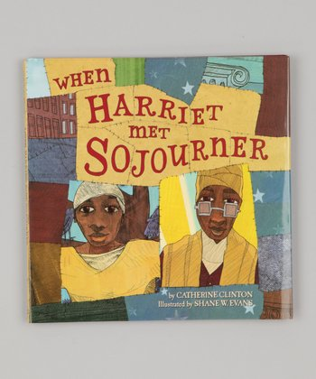 When Harriet Met Sojourner Hardcover