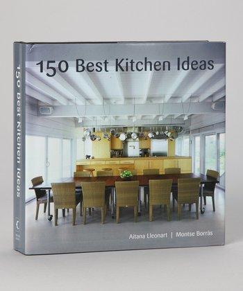 150 Best Kitchen Ideas Hardcover