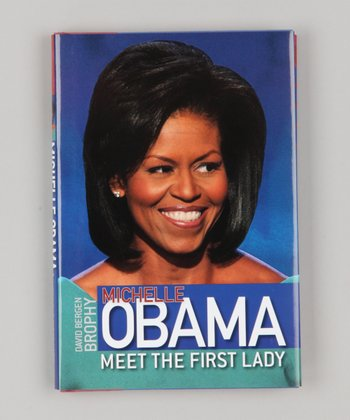 Michelle Obama: Meet the First Lady Hardcover
