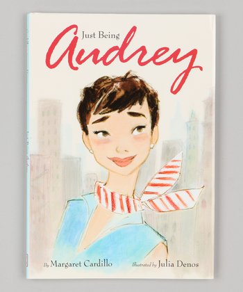 Just Being Audrey Hardcover