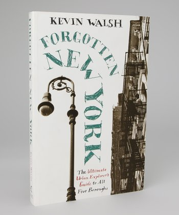 Forgotten New York: Views of a Lost Metropolis Paperback