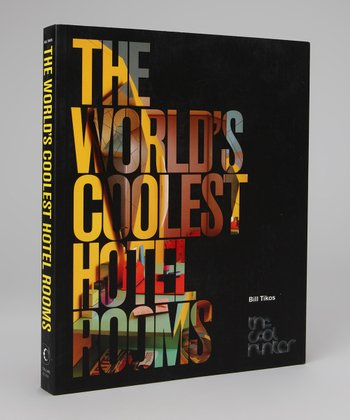 The World's Coolest Hotel Rooms Paperback