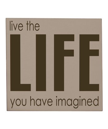 Taupe & Brown 'Live the Life' Wall Art