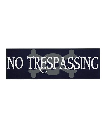 Navy & White 'No Trespassing' Wall Plaque