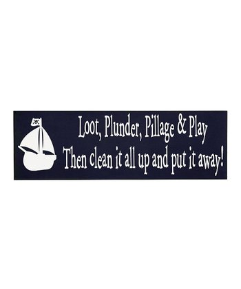 Navy & White 'Plunder, Pillage & Play' Wall Plaque