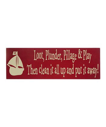 Red & Cream 'Plunder, Pillage & Play' Wall Plaque