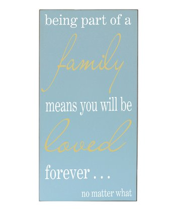 Bay Blue 'Family Means Love' Wall Sign