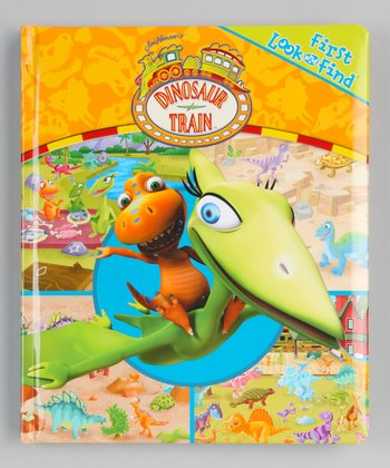 First Look and Find: Dinosaur Train Hardcover