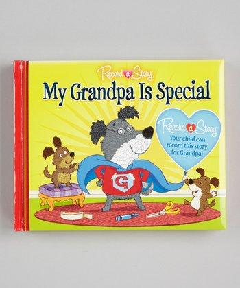 My Grandpa Is Special Padded Hardcover