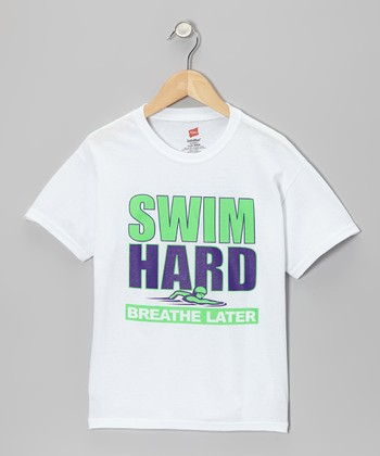 Dance World Bazaar White 'Swim Hard Breathe Later' Tee - Girls & Women