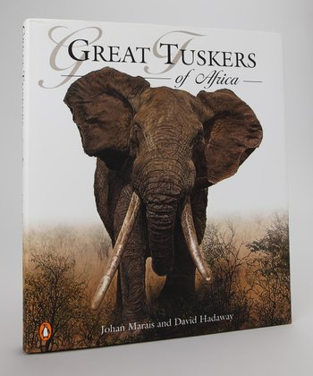 Great Tuskers of Africa Hardcover