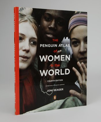 The Penguin Atlas of Women in the World: Fourth Edition Paperback