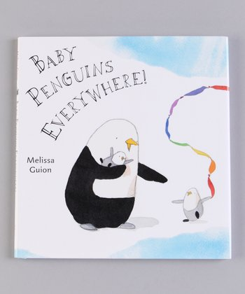 Baby Penguins Everywhere! Hardcover