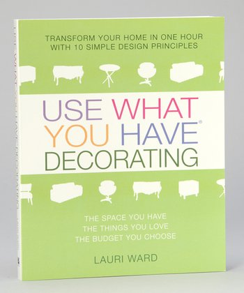 Use What You Have Decorating Paperback
