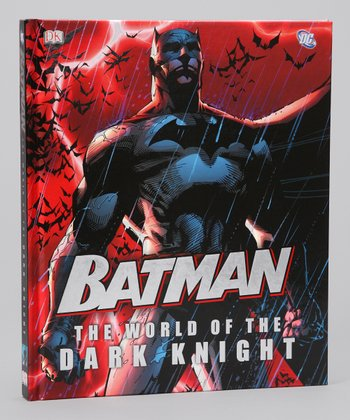 Batman: The World of the Dark Knight Hardcover