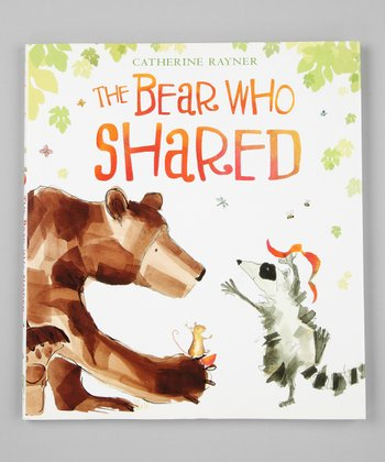 The Bear Who Shared Hardcover