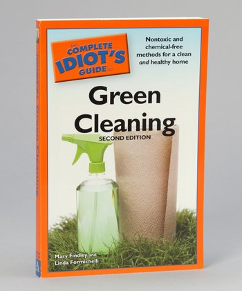 The Complete Idiot's Guide to Green Cleaning Paperback