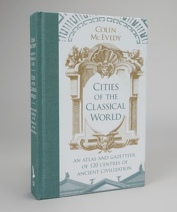 Cities of the Classical World Hardcover