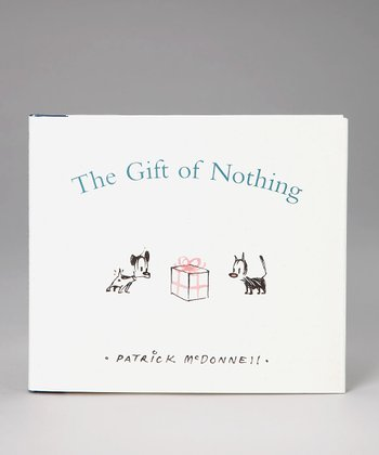 The Gift of Nothing Hardcover