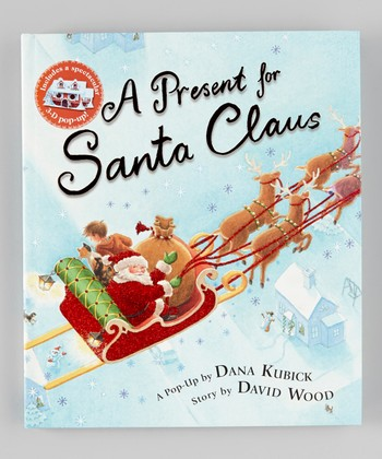 A Present for Santa Claus Hardcover