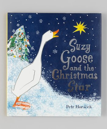 Suzy Goose and the Christmas Star Hardcover
