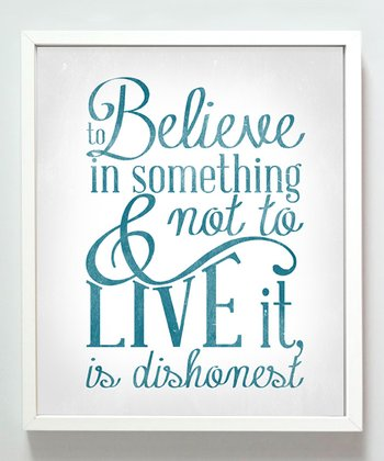 'Believe in Something' Print