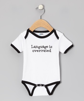 White 'Language is Overrated' Bodysuit - Infant