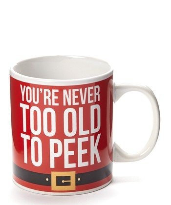 'Never Too Old To Peek' 20-Oz. Mug