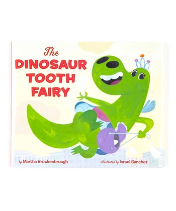 The Dinosaur Tooth Fairy Hardcover