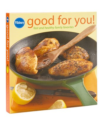Pillsbury: Good For You! Hardcover