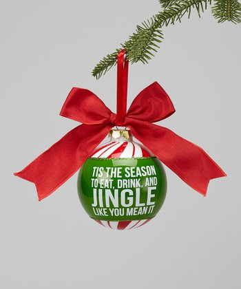 'Jingle Like You Mean It' Glass Ornament