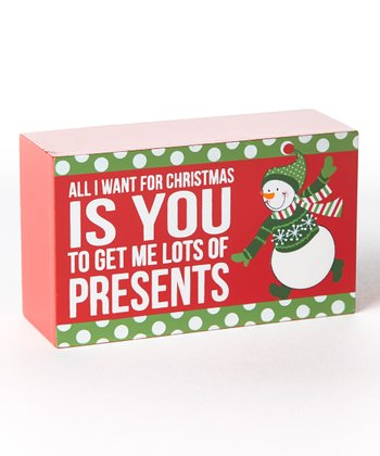 'All I Want' Holiday Box Sign