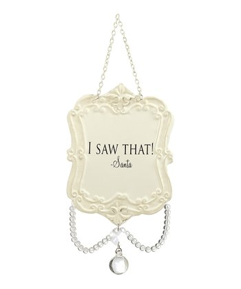 'I Saw That' Chandelier Ornament