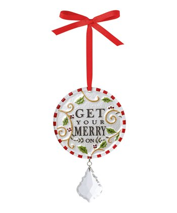 'Get Your Merry On' Round Ornament