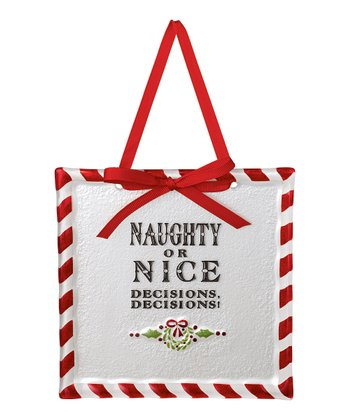 'Naughty or Nice' Placard Ornament