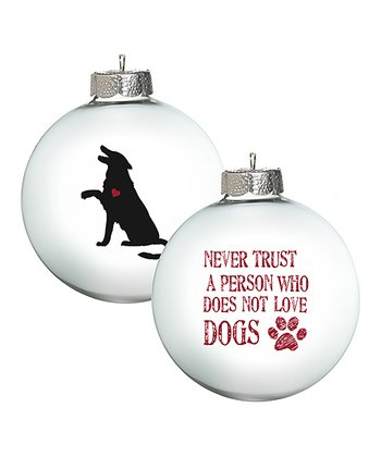White 'Never Trust' Ornament - Set of Two