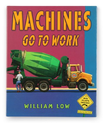 Machines Go To Work Hardcover