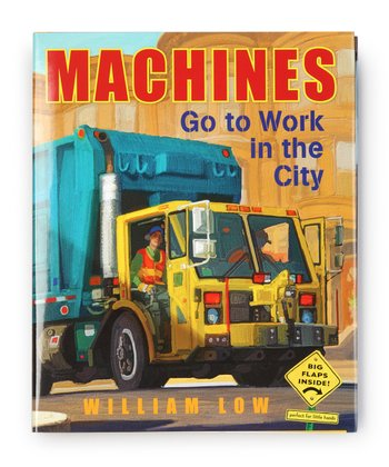Machines Go To Work in the City Lift-the-Flap Hardcover