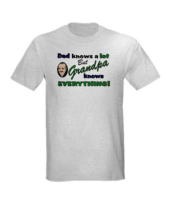 Ash Gray 'Grandpa Knows Everything' Tee - Men