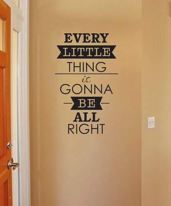 Black 'Every Little Thing' Wall Quote
