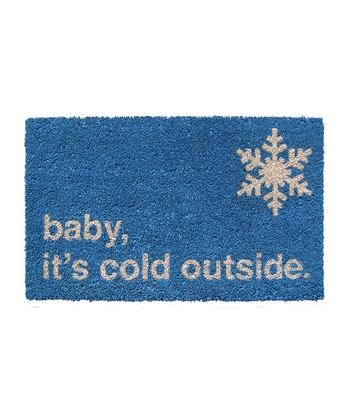 Blue 'Cold Outside' Doormat