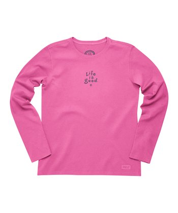 Hot Fuchsia 'Life Is Good' Crusher Long-Sleeve Tee - Women